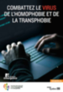 Affiche pour la journée internationale contre l'homophobie et transphobie 2013 sur la cyberhomophobie et cybertransphobie. Combattez le virus de l'homophobie et la transphobie
