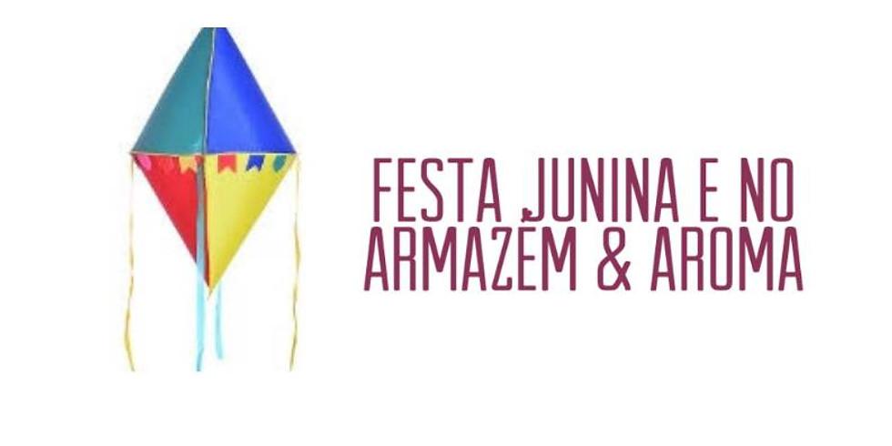 Festa Junina na Loja Armazém & Aroma
