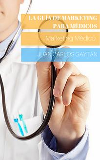 La guia de marketing para medicos