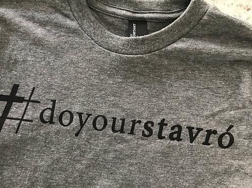 #doyourstavro'  © Men's tee, Do your Cross