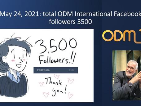 May 24, 2021: total ODM International Facebook followers 3500
