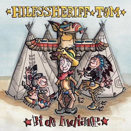 CD - Hilfssheriff Tom - Be de Indianer