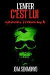 Jo M. Sekimonyo | L'enfer c'est lui: Génocide économique  (Audio)