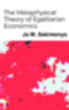 Jo M. Sekimonyo | The Metaphysical Theory of Egalitarian Economics