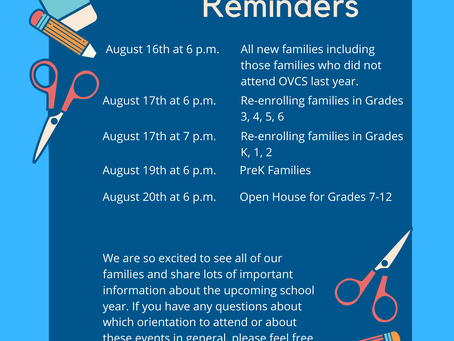 Orientation and Open House reminders