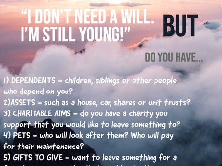 """""""I think I'm too young to need a will"""" – When Should You Make Your Will?"""