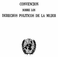 CONVENÇÃO SOBRE OS DIREITOS POLÍTICOS DAS MULHERES