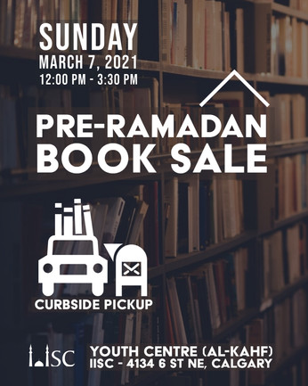 Pre-Ramadan Book Sale (Sunday, March 7, 2021 at 12 PM MST – 3:30 PM MST) at Al-Kahf NE