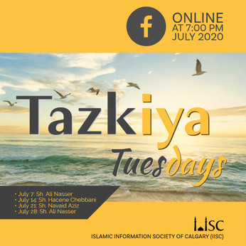 Online Halaqa: Tazkiya Tuesdays in July 2020