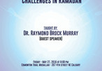 Building Resilience & Meeting Challenges in Ramadan taught by Dr. Raymond Brock Murray