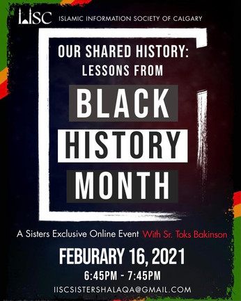 Black History Month - reflect on and derive lessons from our rich black Muslim history
