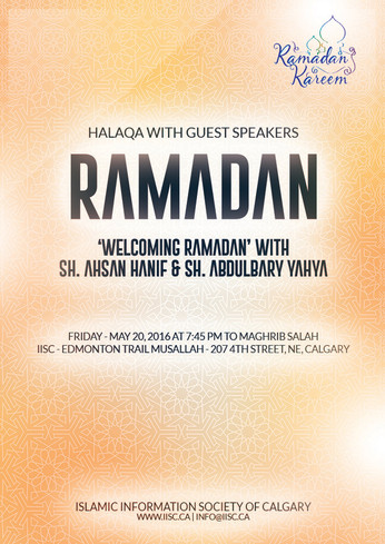 Welcoming Ramadan with our guest speakers Sh. Ahsan Hanif & Sh. AbdulBary Yahya