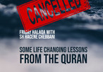 Friday Halaqa is CANCELLED: Some Life Changing Lessons from the Quran