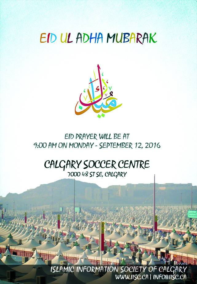 IISC is organizing Eid ul Adha Prayer at the Calgary Soccer Centre  7000 48 St SE, Calgary
