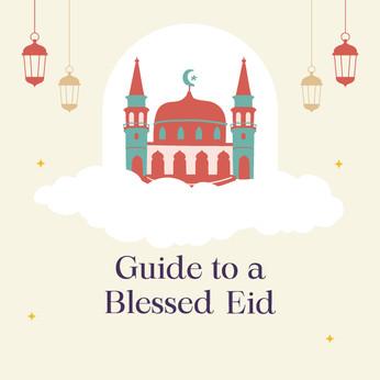 Guide to a blessed Eid - Salatul-Eid 2021