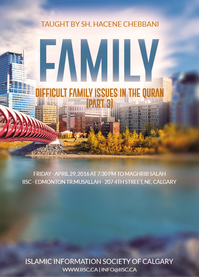 Family - Difficult Issues in the Quran, taught by Sh. Hacene Chebbani