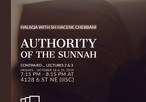 Authority of the Sunnah - Part II and III with Sh Hacene Chebbani
