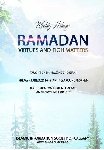 Ramadan - Virtues and Fiqh Matters taught by Sh. Hacene Chebbani