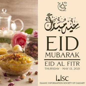 Eid Mubarak! Eid Al Fitr will be on Thursday - May 13, 2021