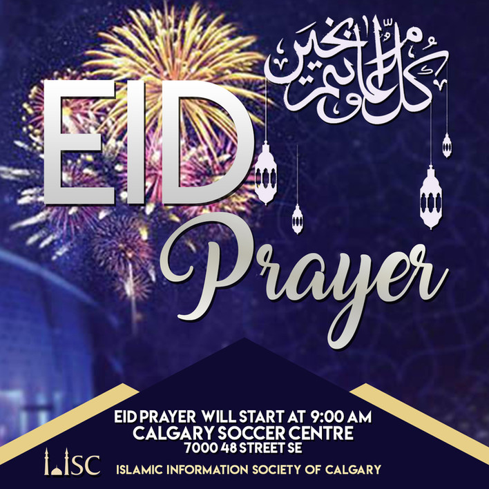 Eid Prayers (IISC) at the Calgary Soccer Centre at 9:00 AM