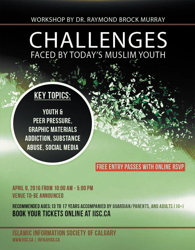 Challenges facing today's Muslim youth Dr. Raymond Brock Murray