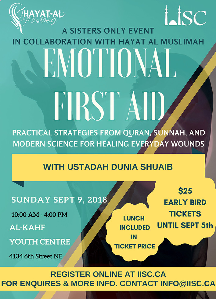 Emotional First Aid with Ustadah Dunia Shuaib (sisters only)