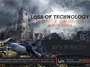 Workshop: Loss of Technology - Myth or Reality? (taught by Sh. Hacene Chebbani)