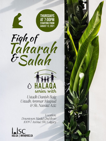 Halaqa Series: Fiqh of Taharah and Salah on Thursdays starting from August 12, 2021, at 7:00 PM