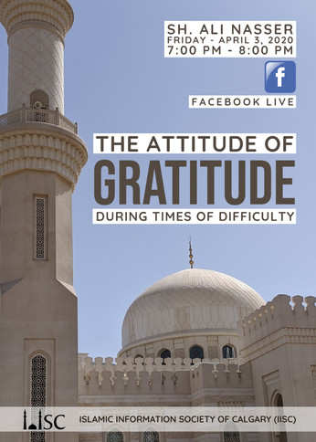 Family Lecture: The Attitude of Gratitude During the Times of Difficulty