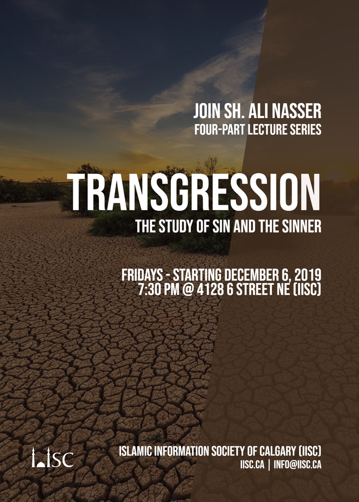 Transgression: A Study of Sin and the Sinner (Four-part lecture series with Sh Ali Nasser)