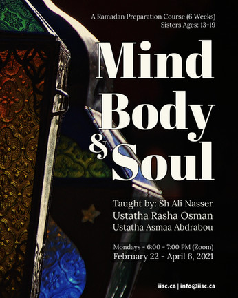 Mind, Body and Soul (A Complementary Ramadan Prep Course)