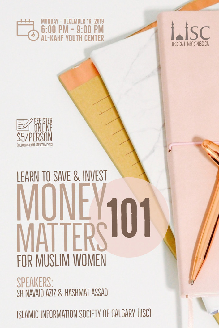 Learn to Save & Invest - Money Matters 101 for Muslim Women