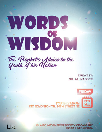 Words of Wisdom - The Prophet's Advice to the Youth of his Nation (taught by Sh. Ali Nasser)