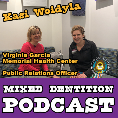 Mixed Dentition Episode 6 with Kasi Woidyla