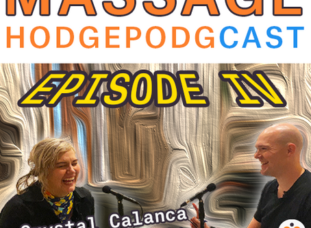 Episode IV - New Hopes for Massage Therapy with Crystal Calanca