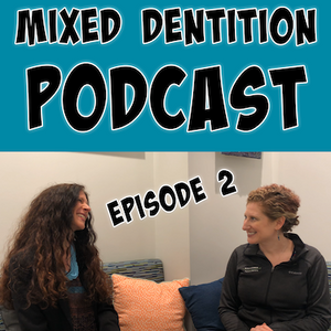Mixed Dentition Episode 2 Cover