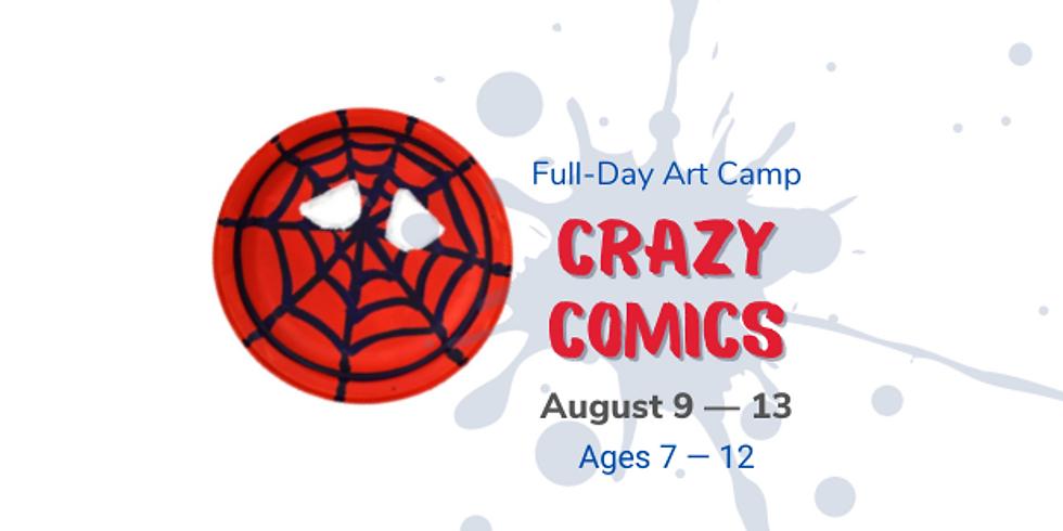 Art Camp 3: Crazy Comics (Ages 7 - 12)