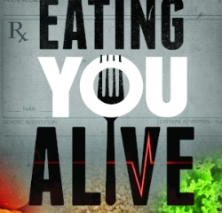 """Eating You Alive"" Premiering now"