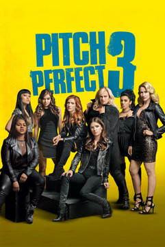Pitch Perfect 3 (Universal) (2017)