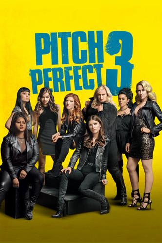 Pitch Perfect 3 (Universal) (2017)