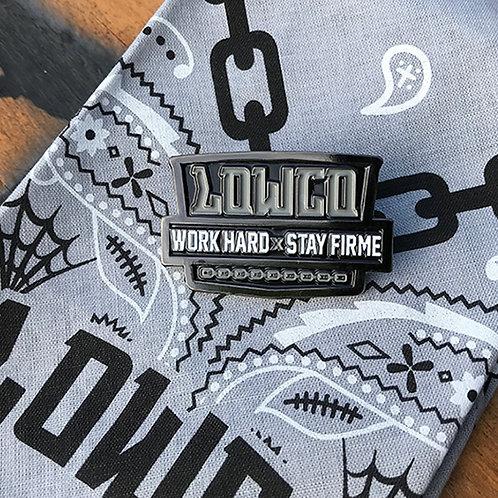 Work Hard Pin