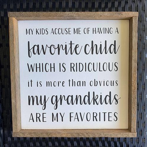 Favorite child..grandkids