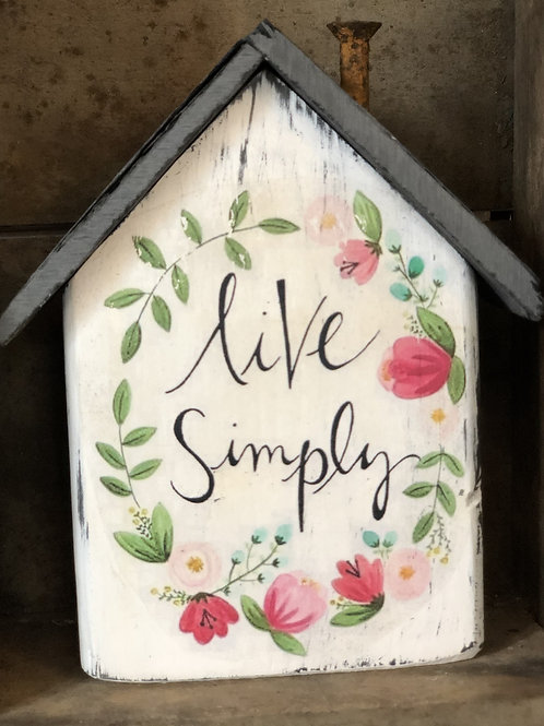 Live simply - Small Cottage