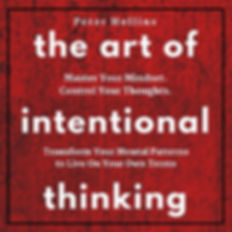 The Art of Intentional Thinking.jpg