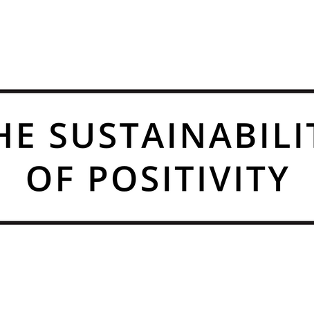 Introduction to the Sustainability of Positivity
