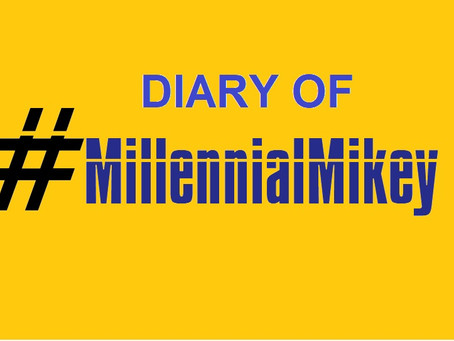 Diary of MillennialMikey Entry #16 - Millennials Dropped the Ball! Let's Pick it Up!