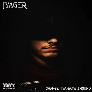 Jyager---Change-The-Game-Around-[Single-