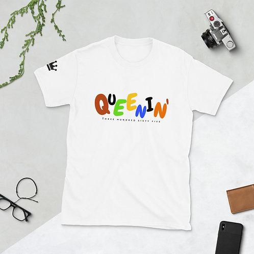 QUEENIN' 365 Short-Sleeve Unisex T-Shirt