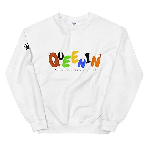 QUEENIN' 365 Unisex Sweatshirt