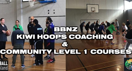 Community Coaching & Kiwi Hoops Level 1 Courses coming up this August!